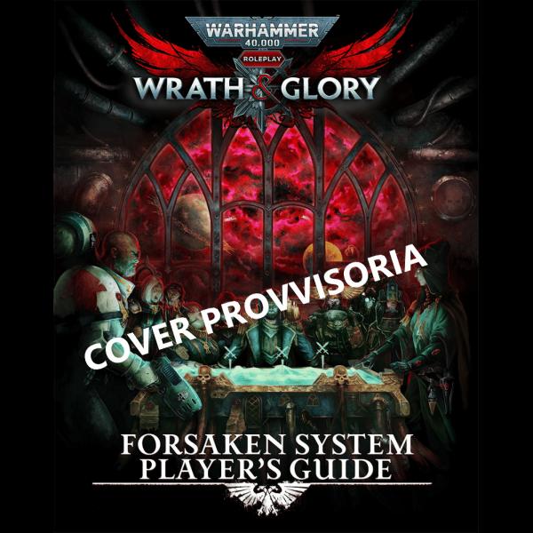 Warhammer40K_Wrath_Glory-ForsakenSystemPlayer_sGuide
