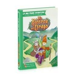 La mia Prima Avventura - Alla Ricerca del Drago - librogame