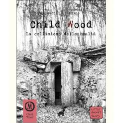 child-wood-vol-3-la-collisione-delle-realtà