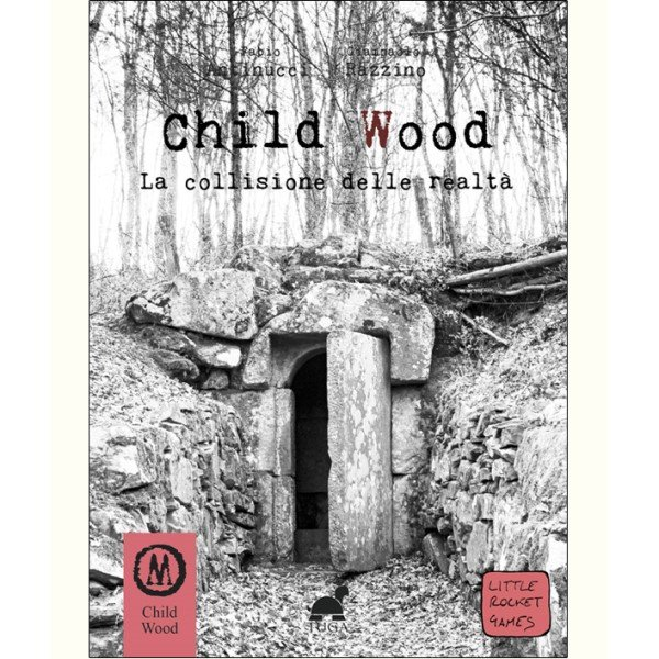 child-wood-vol-3-la-collisione-delle-realtà