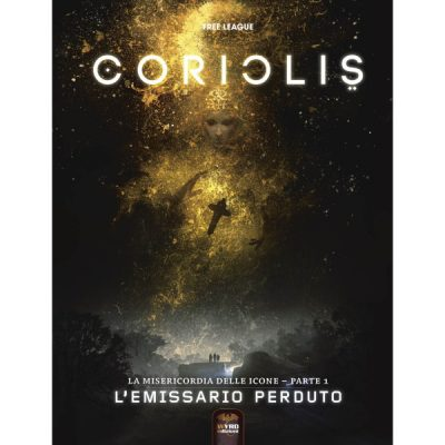 Coriolis – L'Emissario Perduto