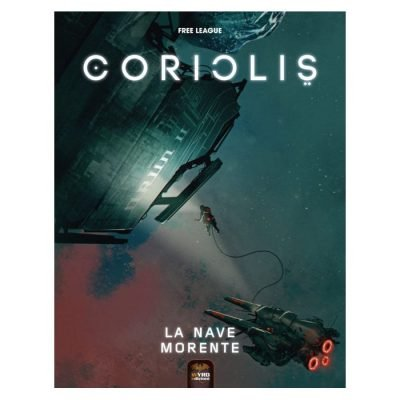 Coriolis - La Nave Morente