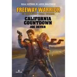 Freeway Warrior Vol.4 - California Countdown