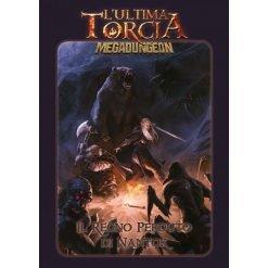 L'Ultima Torcia - Megadungeon - Il Regno Perduto di Nantok