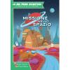 la-mia-prima-avventura-missione-nello-spazio