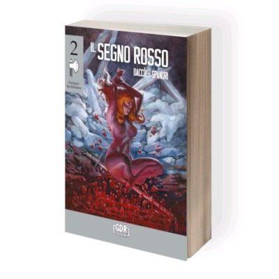 Sangue Inchiostro Vol.2 - Il Segno Rosso - librogame