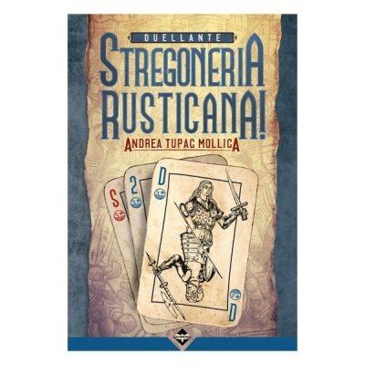 Stregoneria Rusticana - Duellante