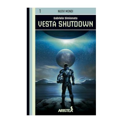 Nuovi Mondi Vol.1 - Vesta Shutdown - librogame