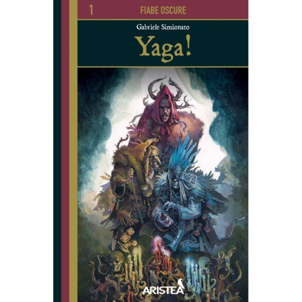 yaga-cover-fiabe-oscure-1